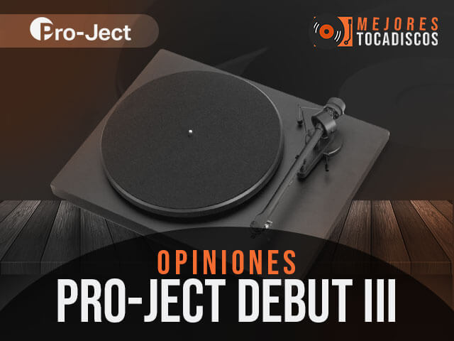 Opiniones-tocadiscos-pro-ject-debut-iii