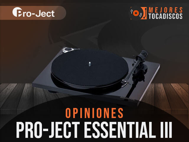 Opiniones-tocadiscos-pro-ject-essential-iii