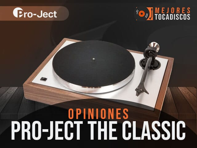 Opiniones-tocadiscos-pro-ject-the-classic